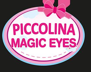 Piccolina Magic Eyes